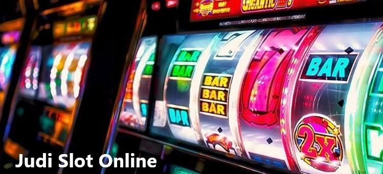 Daftar Keuntungan Judi Slot Online